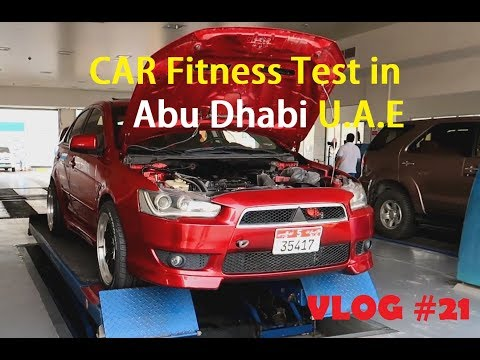 Renewing Vehicle Registration Card In Abu Dhabi| Car Fitness Test | 2018 | Jaber Dada | Vlog#21