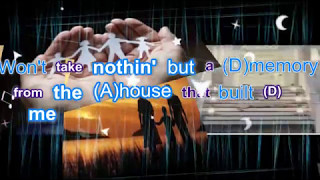 The House that Built Me 5th edit with lyrics & guitar chords