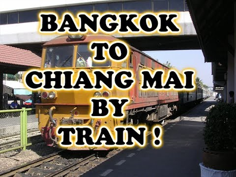 Travel From Bangkok To Chiang Mai By Train