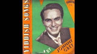 Johnny Grey - A Glezele Lekhaim (Yiddish)