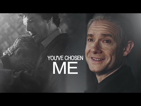 Sherlock & John   You've chosen me.