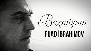 Fuad Ibrahimov - Bezmisem (Clip)