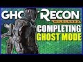 Ghost Recon Wildlands GHOST MODE COMPLETION STRATEGY and Guide