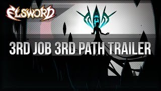 Elsword Official - 3rd Job 3rd Path Trailer