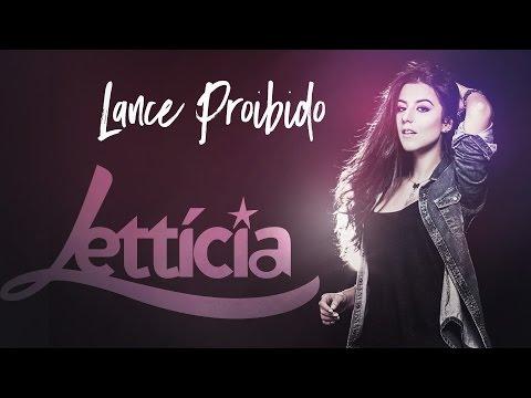 Lettícia – Lance Proibido (Videoclipe Oficial)