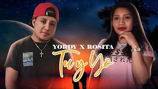 """Yordy  X  Rosita  """"Tu y Yo"""""""