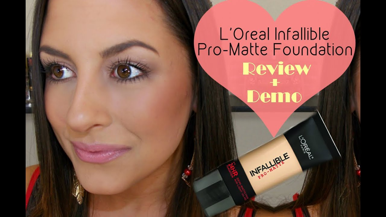 New Loreal Infallible Pro Matte Foundation Review Demo Youtube 24hr