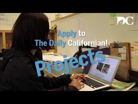 PROJECTS: Get to know your Departments before Applying to the Daily Californian!