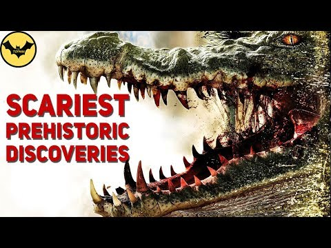 5 Terrifying Discoveries of Prehistory.