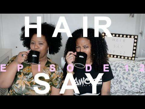 Hair Say | Episode 12: Pepsi, Shea Moisture, Humble & more| CURLTUREUK