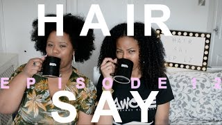 Hair Say | Episode 12: Pepsi, Shea Moisture, Humble & more| CURLTUREUK
