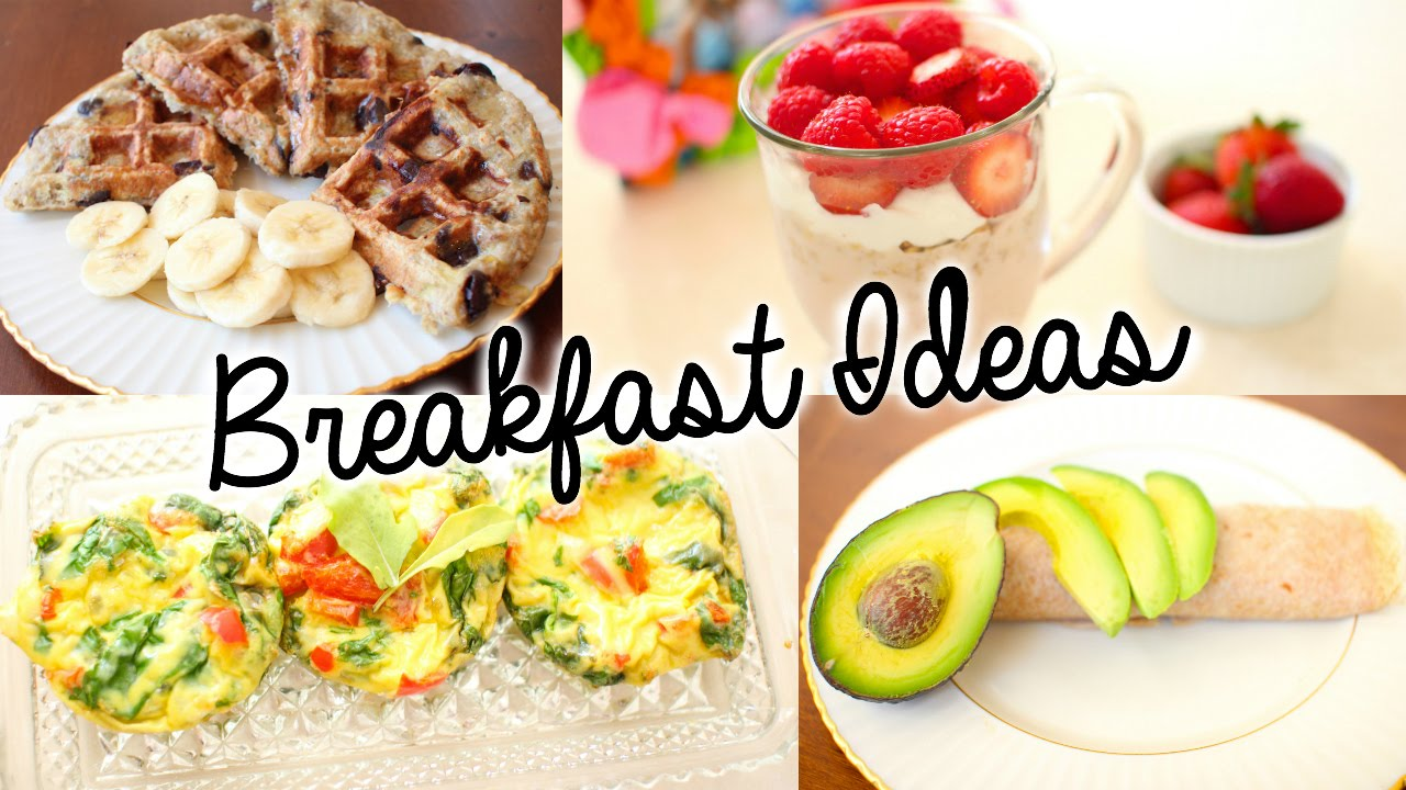 Ideen Für Frühstück Healthy & Easy Breakfast Ideas For School! - Youtube