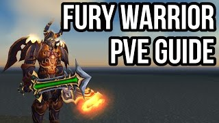 Quick Fury Warrior PvE Guide (2.4.3) [WoW TBC]