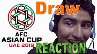 Asian Cup 2019 Draw Reaction! (May 4, 2018)