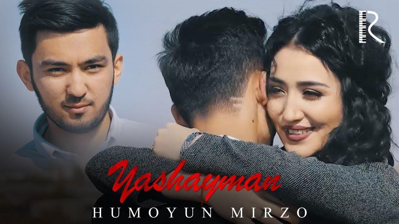 Humoyun Mirzo - Yashayman