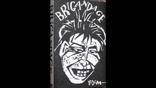 Brigandage-Ripped and Torn