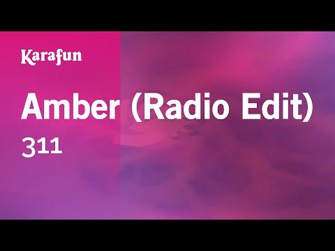 Karaoke Amber (Radio Edit) - 311 *