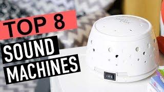 BEST 8: Top Sound Machines 2018