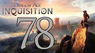 Dragon Age: Inquisition - Gameplay Walkthrough Part 78: Kaltenzahn