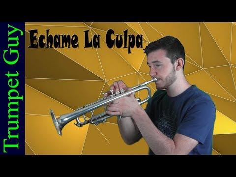 Luis Fonsi - Echame La Culpa (Trumpet Cover) ft. Demi Lovato