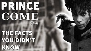 Prince - Come (1994) - The Facts You DIDN'T Know