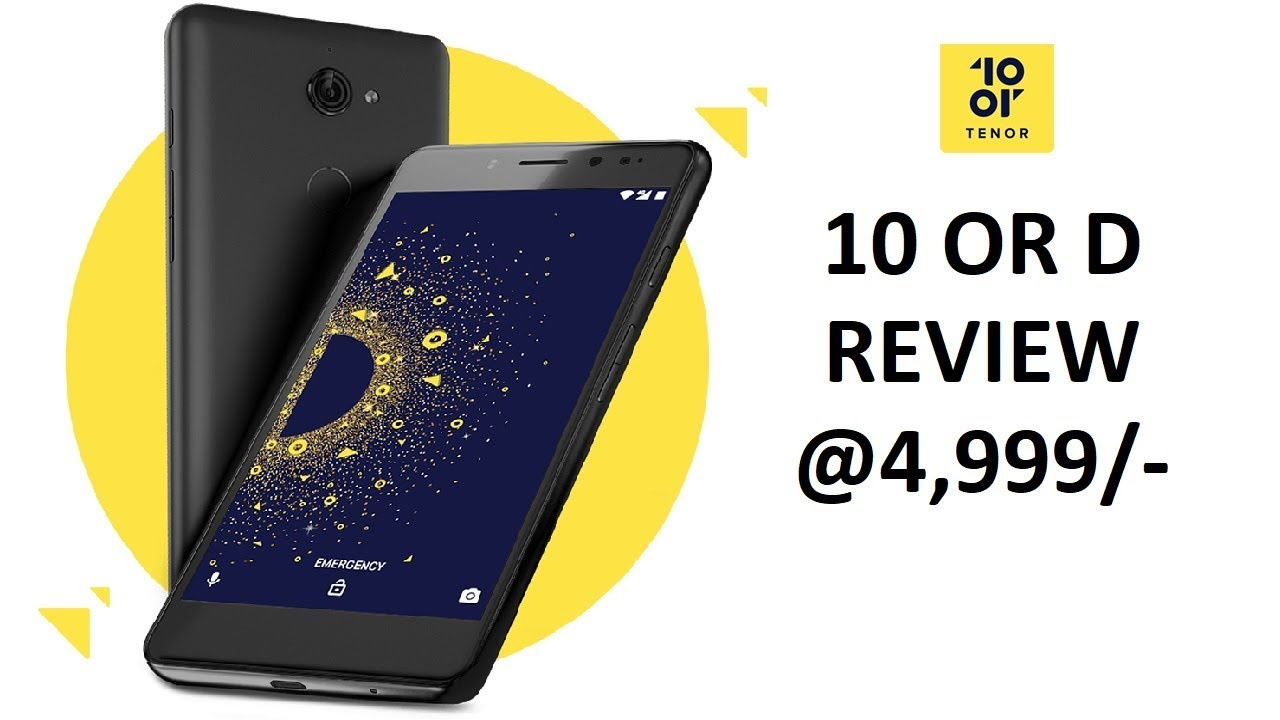 10 or D Review | 10 or D Specifications | 10 or d price | 10 or | Tenor d I  Must Watch