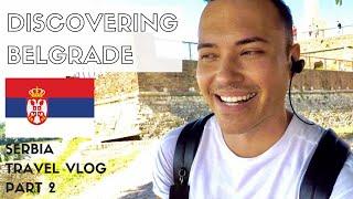🇷🇸 BELGRADE TRAVEL VLOG | Trying Burek + Sightseeing Around The City | PART 2
