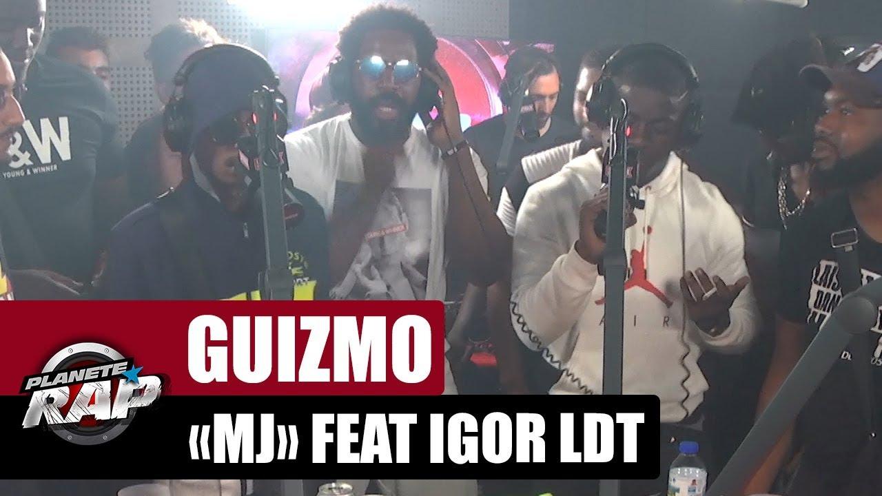 "Guizmo ""MJ"" Feat. Igor LDT #PlanèteRap"