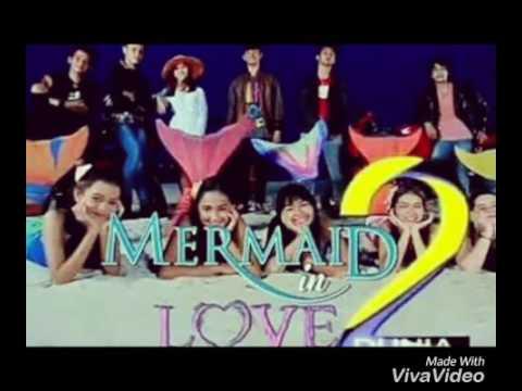 OST Bersamamu Mermaid In Love 2 Dunia💕💕