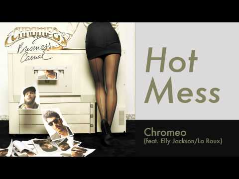 Chromeo feat La Roux  Hot Mess Original Mix HD