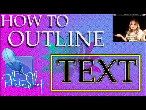Photoshop How to outline TEXT