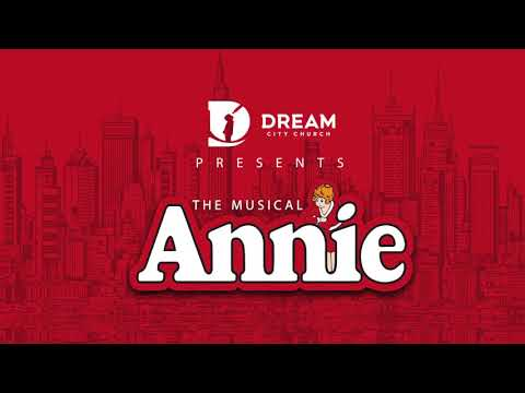 Annie The Musical, 2018!