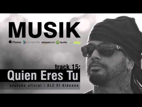 AL2 El Aldeano - Quien Eres Tu - YouTube