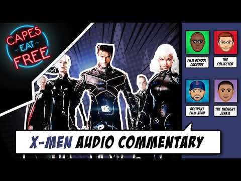 Ep. 2 - X-Men Audio Commentary