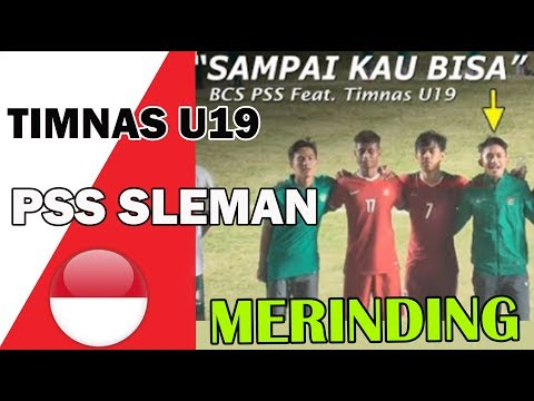 """MERINDING BANGET!!! Anthem """"Sampai Kau Bisa"""" Dinyanyikan Punggawa Timnas U19 feat PSS Sleman"""