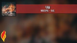 WHATUPRG | RAUL - 4AM. Letra en español.
