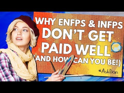 Why ENFP and INFP Artists Don't Get Paid Well (and how you can be!) #AskDan