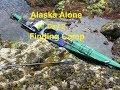 Alaska Alone Finding a Camp (part 3)
