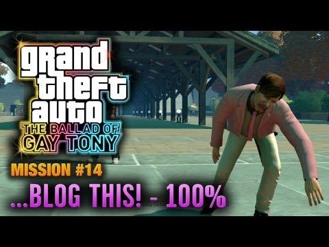GTA: The Ballad of Gay Tony - Mission #14 - ...Blog This! [100%] (1080p)