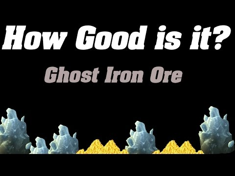 How Good is it? | Ghost Iron Ore Farming |
