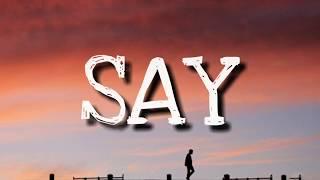 John Mayer - Say (Lyrics)
