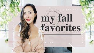 My September/October Favorites 🍂   Chriselle Lim