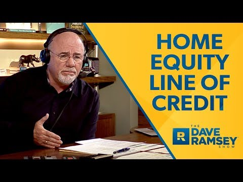 Home Equity Line Of Credit Dave Ramsey Rant Youtube