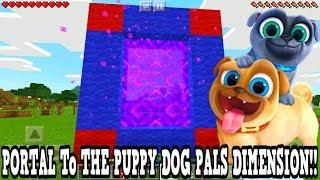 Minecraft Pe - Portal To The Puppy Dog Pals Dimension - Mcpe Portal To The Puppy Dog Pals!!!