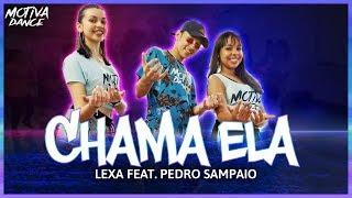 Baixar Chama Ela - Lexa feat Pedro Sampaio | Motiva Dance (Coreografia)