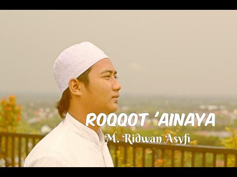 M. RIDWAN ASYFI - ROQQOT 'AINAYA