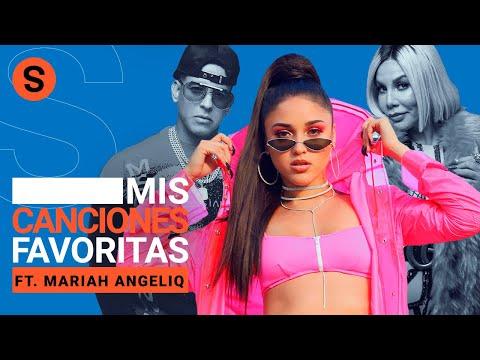 Las canciones favoritas para perrear de Mariah Angeliq   Slang