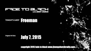 Ep. 283 FADE to BLACK Jimmy Church w/ Freeman Fly UFO Conspiracy LIVE on air
