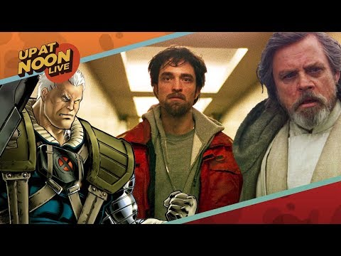 The Last Jedi, Deadpool 2's Cable, and Good Time - Up At Noon Live!