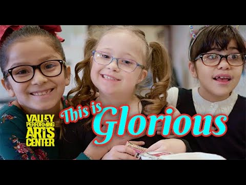 This Is Glorious | Valley Performing Arts Center